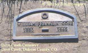 GORE, WILLIAM FRANKLIN - Dolores County, Colorado | WILLIAM FRANKLIN GORE - Colorado Gravestone Photos