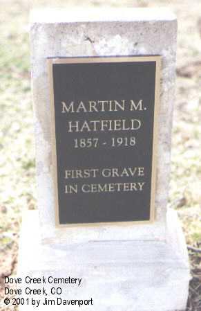 HATFIELD, MARTIN M. - Dolores County, Colorado | MARTIN M. HATFIELD - Colorado Gravestone Photos