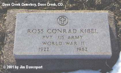 KIBEL, ROSS CONRAD - Dolores County, Colorado   ROSS CONRAD KIBEL - Colorado Gravestone Photos