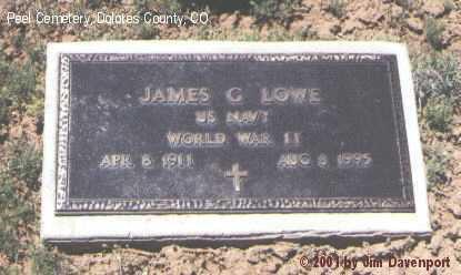 LOWE, JAMES G. - Dolores County, Colorado | JAMES G. LOWE - Colorado Gravestone Photos