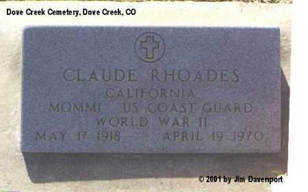 RHOADES, CLAUDE - Dolores County, Colorado | CLAUDE RHOADES - Colorado Gravestone Photos