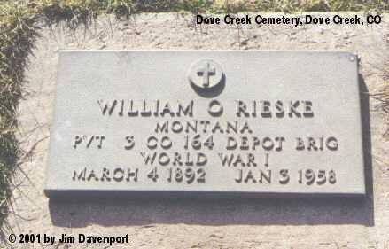 RIESKE, WILLIAM O. - Dolores County, Colorado | WILLIAM O. RIESKE - Colorado Gravestone Photos