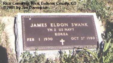 SWANK, JAMES ELDON - Dolores County, Colorado | JAMES ELDON SWANK - Colorado Gravestone Photos