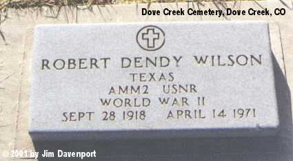 WILSON, ROBERT DENDY - Dolores County, Colorado | ROBERT DENDY WILSON - Colorado Gravestone Photos