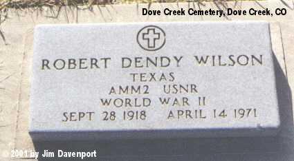 WILSON, ROBERT DENDY - Dolores County, Colorado | ROBERT DENDY WILSON - Colorado Gravestone Photos