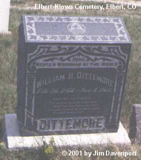 DITTEMORE, WILLIAM H. - Elbert County, Colorado | WILLIAM H. DITTEMORE - Colorado Gravestone Photos