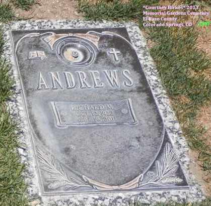 ANDREWS, RICHARD - El Paso County, Colorado | RICHARD ANDREWS - Colorado Gravestone Photos