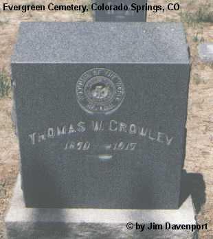 CROWLEY, THOMAS W. - El Paso County, Colorado | THOMAS W. CROWLEY - Colorado Gravestone Photos