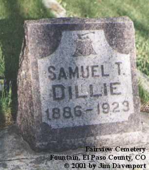 DILLIE, SAMUEL T. - El Paso County, Colorado | SAMUEL T. DILLIE - Colorado Gravestone Photos