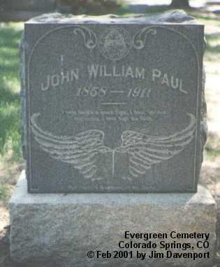 PAUL, JOHN WILLIAM - El Paso County, Colorado | JOHN WILLIAM PAUL - Colorado Gravestone Photos