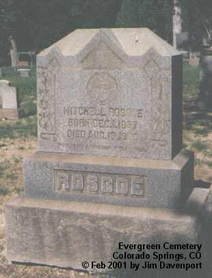 ROSCOE, MITCHELL - El Paso County, Colorado | MITCHELL ROSCOE - Colorado Gravestone Photos
