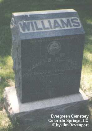 WILLIAMS, JAMES B. - El Paso County, Colorado | JAMES B. WILLIAMS - Colorado Gravestone Photos