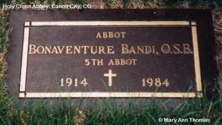 BANDI, BONAVENTURE - Fremont County, Colorado | BONAVENTURE BANDI - Colorado Gravestone Photos