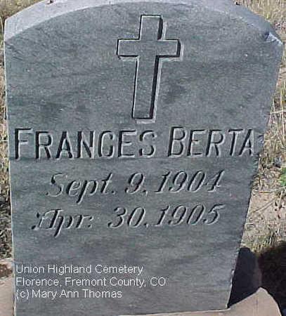 BERTA, FRANCIS - Fremont County, Colorado   FRANCIS BERTA - Colorado Gravestone Photos