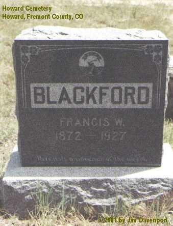 BLACKFORD, FRANCIS W. - Fremont County, Colorado   FRANCIS W. BLACKFORD - Colorado Gravestone Photos