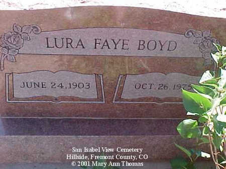 BOYD, LURA FAYE - Fremont County, Colorado | LURA FAYE BOYD - Colorado Gravestone Photos