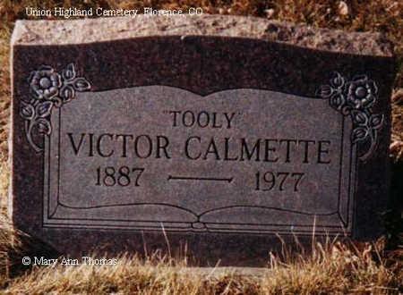 CALMETTE, VICTOR - Fremont County, Colorado | VICTOR CALMETTE - Colorado Gravestone Photos