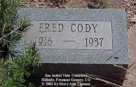 CODY, FRED - Fremont County, Colorado   FRED CODY - Colorado Gravestone Photos