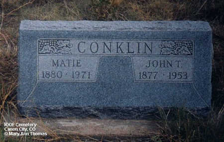 CONKLIN, JOHN T. - Fremont County, Colorado | JOHN T. CONKLIN - Colorado Gravestone Photos