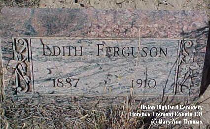 FERGUSON, EDITH - Fremont County, Colorado | EDITH FERGUSON - Colorado Gravestone Photos