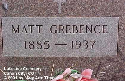 GREBENCE, MATT - Fremont County, Colorado   MATT GREBENCE - Colorado Gravestone Photos
