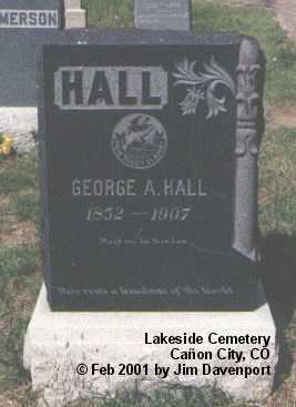 HALL, GEORGE A. - Fremont County, Colorado   GEORGE A. HALL - Colorado Gravestone Photos