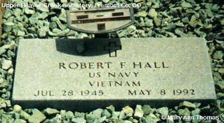 HALL, ROBERT F. - Fremont County, Colorado   ROBERT F. HALL - Colorado Gravestone Photos