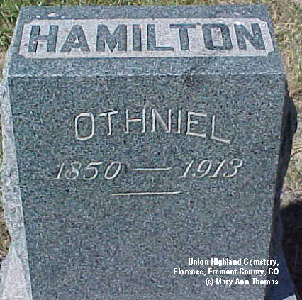 HAMILTON, OTHNIEL - Fremont County, Colorado | OTHNIEL HAMILTON - Colorado Gravestone Photos