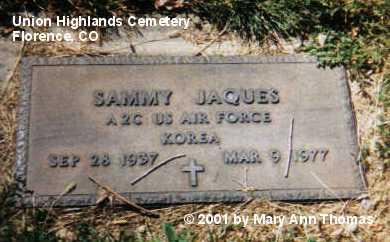 JAQUES, SAMMY - Fremont County, Colorado | SAMMY JAQUES - Colorado Gravestone Photos