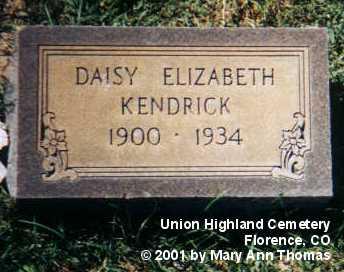 KENDRICK, DAISY ELIZABETH - Fremont County, Colorado | DAISY ELIZABETH KENDRICK - Colorado Gravestone Photos