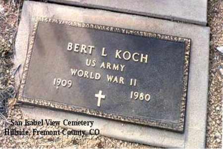 KOCH, BERT L. - Fremont County, Colorado | BERT L. KOCH - Colorado Gravestone Photos