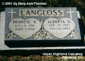LANGLOSS, FRANCIS R. - Fremont County, Colorado | FRANCIS R. LANGLOSS - Colorado Gravestone Photos