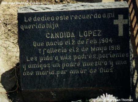 LOPEZ, CANDIDA - Fremont County, Colorado | CANDIDA LOPEZ - Colorado Gravestone Photos