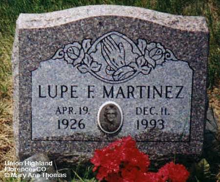 MARTINEZ, LUPE F. - Fremont County, Colorado | LUPE F. MARTINEZ - Colorado Gravestone Photos
