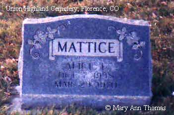 MATTICE, ALICE L. - Fremont County, Colorado | ALICE L. MATTICE - Colorado Gravestone Photos