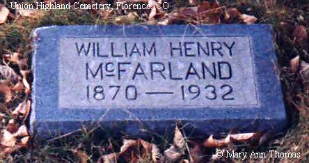 MCFARLAND, WILLIAM HENRY - Fremont County, Colorado | WILLIAM HENRY MCFARLAND - Colorado Gravestone Photos