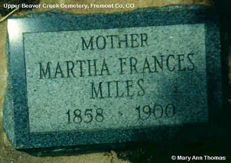 MILES, MARTHA FRANCES - Fremont County, Colorado | MARTHA FRANCES MILES - Colorado Gravestone Photos