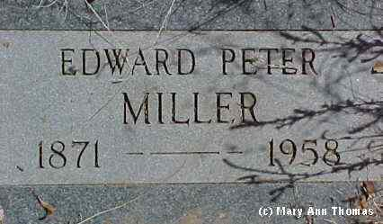 MILLER, EDWARD PETER - Fremont County, Colorado   EDWARD PETER MILLER - Colorado Gravestone Photos