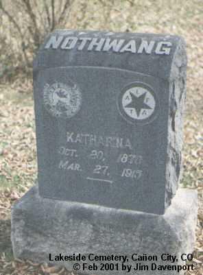 NOTHWANG, KATHARINA - Fremont County, Colorado | KATHARINA NOTHWANG - Colorado Gravestone Photos