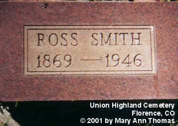 SMITH, ROSS - Fremont County, Colorado | ROSS SMITH - Colorado Gravestone Photos
