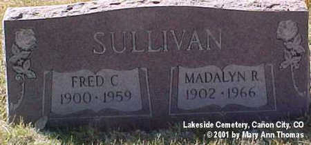 SULLIVAN, FRED C. - Fremont County, Colorado   FRED C. SULLIVAN - Colorado Gravestone Photos
