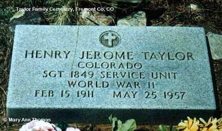 TAYLOR, HENRY JEROME - Fremont County, Colorado | HENRY JEROME TAYLOR - Colorado Gravestone Photos