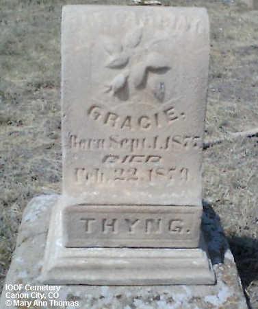 THYNG, GRACIE - Fremont County, Colorado   GRACIE THYNG - Colorado Gravestone Photos