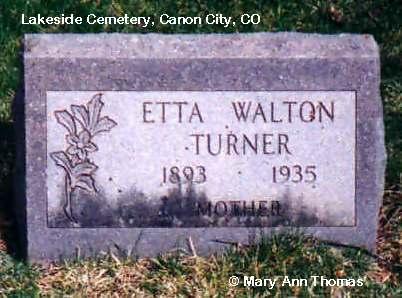 TURNER, ETTA - Fremont County, Colorado | ETTA TURNER - Colorado Gravestone Photos