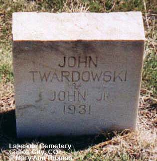 TWARDOWSKI, JOHN JR. - Fremont County, Colorado | JOHN JR. TWARDOWSKI - Colorado Gravestone Photos