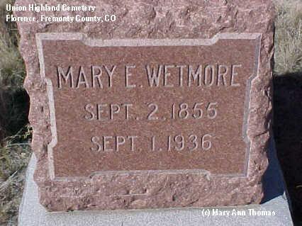 WETMORE, MARY E. - Fremont County, Colorado   MARY E. WETMORE - Colorado Gravestone Photos