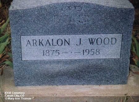WOOD, ARKALON J. - Fremont County, Colorado | ARKALON J. WOOD - Colorado Gravestone Photos