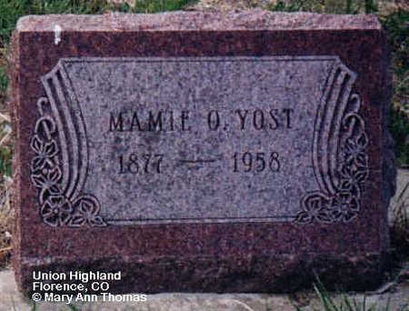 YOST, MAMIE O. - Fremont County, Colorado | MAMIE O. YOST - Colorado Gravestone Photos