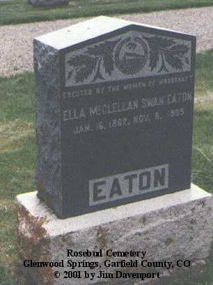 EATON, ELLA MCCLELLAN SWAN - Garfield County, Colorado   ELLA MCCLELLAN SWAN EATON - Colorado Gravestone Photos