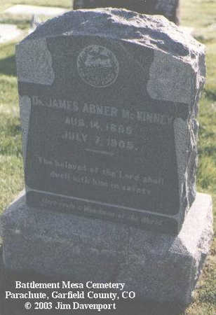 MCKINNEY, DR. JAMES ABNER - Garfield County, Colorado | DR. JAMES ABNER MCKINNEY - Colorado Gravestone Photos